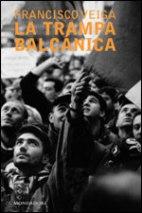 La Trampa Balcanica